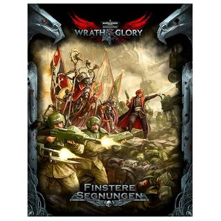 WH40K Wrath & Glory - Finstere Segnungen