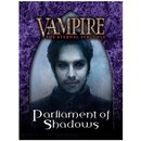 Vampire: The Eternal Struggle - Parliament of Shadows...