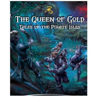 Shadows of the Demon Lord - THE QUEEN OF GOLD TALES OF THE PIRATE ISLES